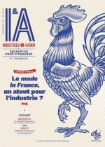 I&A #7 : Le made in France, un atout pour l'industrie ?